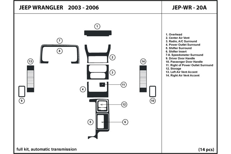 2006 Jeep Wrangler DL Auto Dash Kit Diagram