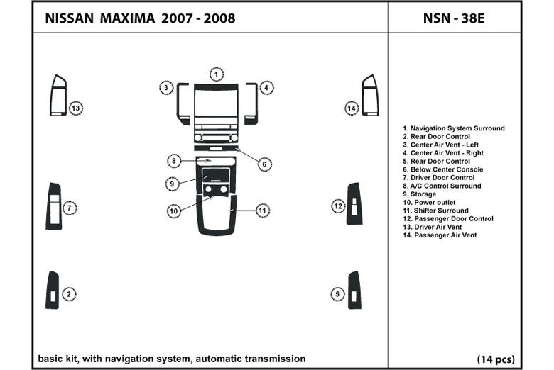 2007 Nissan Maxima DL Auto Dash Kit Diagram