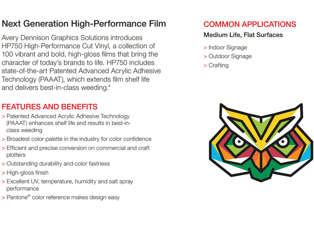 Avery Dennison HP750 High Performance Vinyl Film Series Features & Benefits