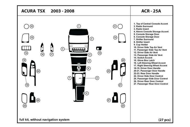 2007 Acura TSX DL Auto Dash Kit Diagram