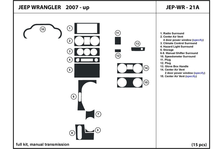 2009 Jeep Wrangler DL Auto Dash Kit Diagram
