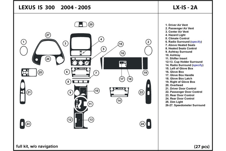 2004 Lexus IS DL Auto Dash Kit Diagram