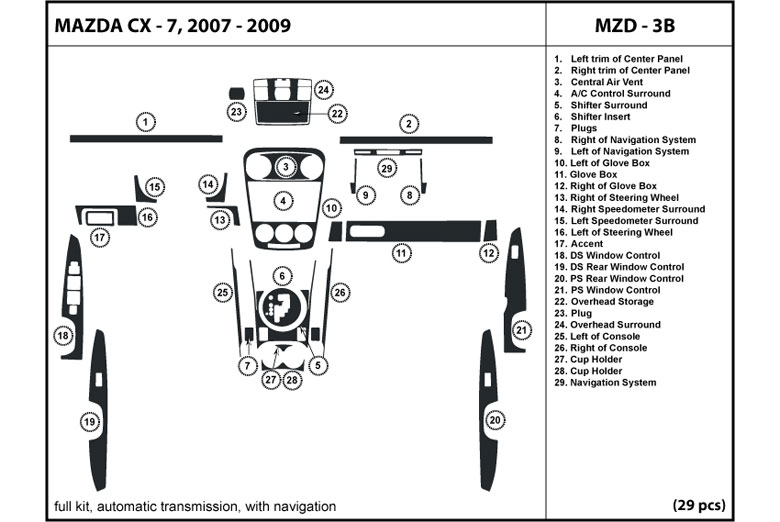2007 Mazda CX-7 DL Auto Dash Kit Diagram
