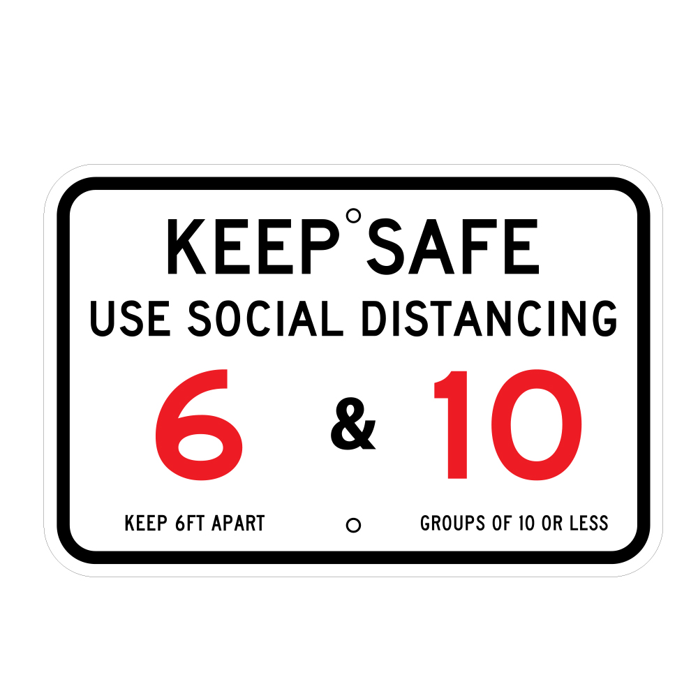 Metal Keep Safe Use Social Distancing Health Signage