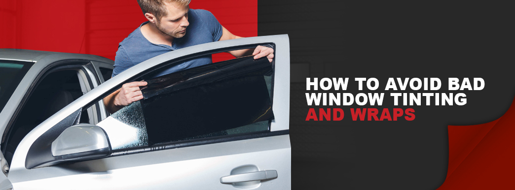 How to avoid bad window tinting