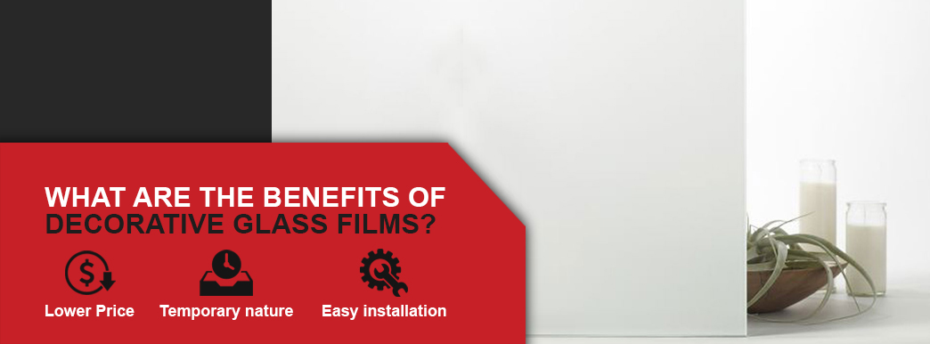 Benefits of decorative glass films