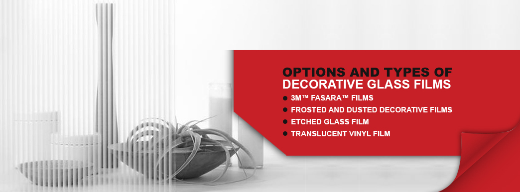 Options and Types of decorative glass films
