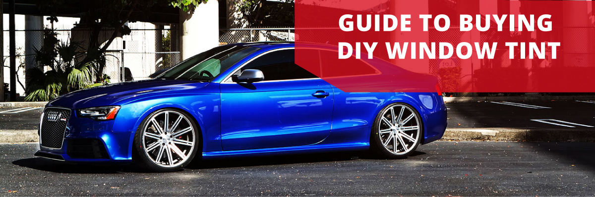 Tint Buying Guide