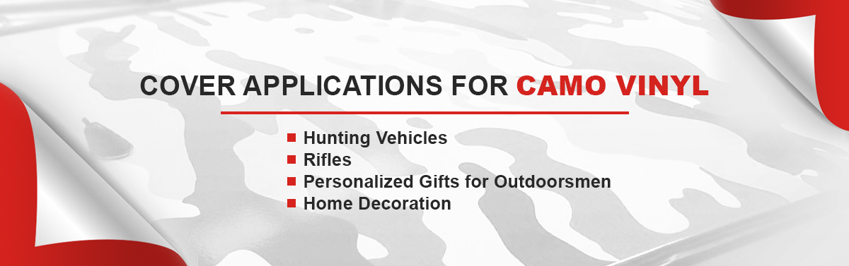 Cover Applications for Camo Vinyl