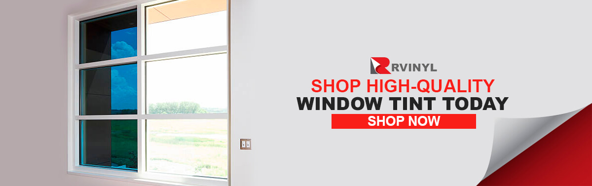 Shop High-Quality Window Tint Today