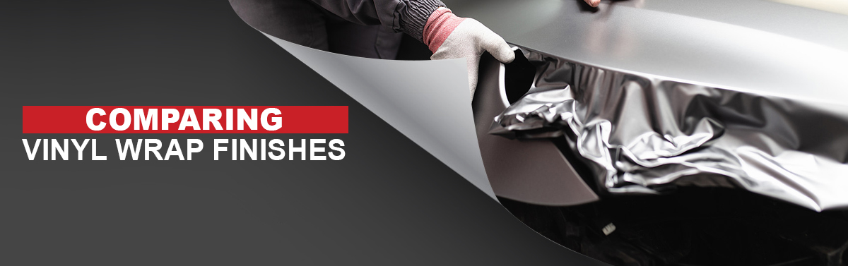 Comparing Vinyl Wrap Finishes