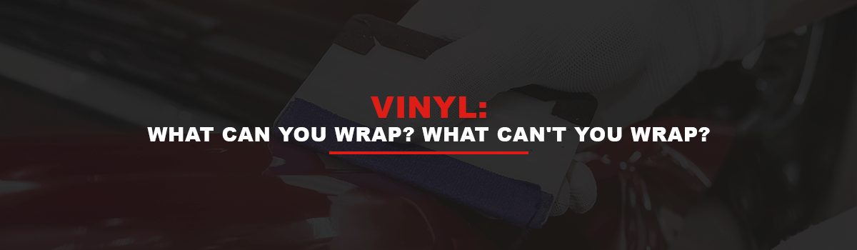What Can You Wrap? What Can't You Wrap?